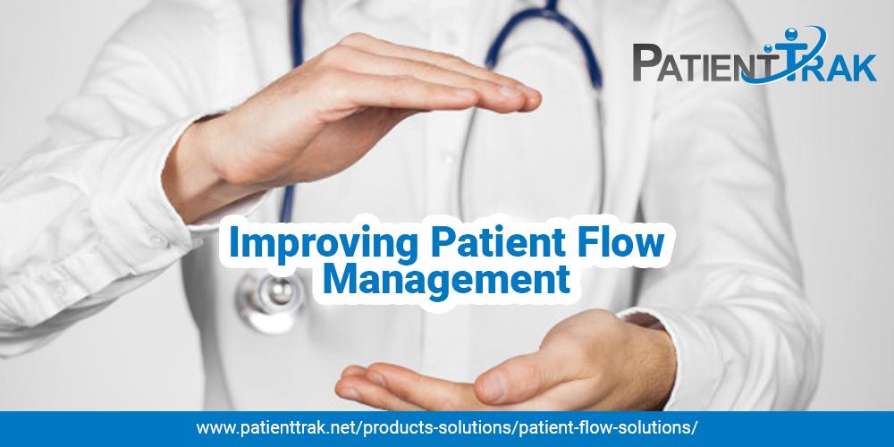 Improving Patient Flow Management